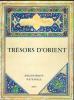 Trésors d'Orient.Catalogue de l'exposition qui s'est tenue à la Bibliothèque Nationale en 1973.. Catalogue d'exposition.