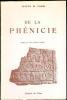 De la Phénicie.Préface de l'Emir Maurice Chéhab.. CHAMI (Joseph M.).