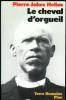 LE CHEVAL D'ORGUEIL.Mémoires d'un Breton du pays Bigouden.. HELIAS (Pierre Jakez).