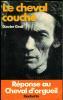 LE CHEVAL COUCHE.Réponse au Cheval d'orgueil.. [HELIAS (Pierre Jakez)]. GRALL (Xavier).