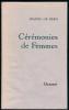 Cérémonies de femmes.. BERG (Jeanne de).