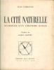 La cité naturelle. Recherche d'un urbanisme humain. Préface de Raul Dautry.. LEBRETON (Jean).