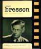 Robert Bresson.. ESTEVE (Michel).