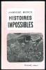 Histoires impossibles.. BIERCE (Ambrose).
