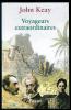Voyageurs extraordinaires.. KEAY (John).