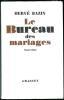 Le Bureau des Mariages.Nouvelles.. BAZIN (Hervé).