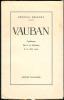 VAUBAN.Conférence faite à la Sorbonne le 14 Juin 1933.. DEBENEY (Général).