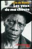 Les yeux de ma Chèvre. 4614Sur les pas des maîtres de la nuit en pays Douala (Cameroun).. ROSNY (Eric de).