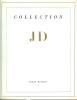 Collection JD - Manuscrits et livres précieux du quinzième au vingtième siècle, autographes historiques et littéraires, lettres de peintres, ...