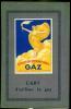 L'art d'utiliser le Gaz - Guide-Catalogue de l'Exposition du Centenaire du Gaz.. --UN CATALOGUE EDITE PAR LES USINES A GAZ !!! --Catalogue ...