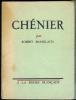Chénier.. [CHENIER (André)] - BRASILLACH (Robert).