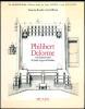 Philibert Delorme et le château royal de Saint-Léger-en-Yvelines.. [DELORME (Philibert)] - BOUDON (Françoise) & BLECON (Jean Blécon) avec la ...