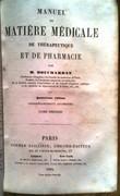 Manuel de Matière Médicale, de Thérapeutique et de Pharmacie.. BOUCHARDAT (Apollinaire).