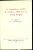 Correspondance inédite de Stéphane Mallarmé et Henry Roujon recueillie et commentée par Mme C. Lefèvre-Roujon.. [MALLARME (Stéphane) & ROUJON (Henry)] ...