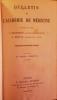 Bulletin de l'Académie de Médecine. Cinquante-deuxième année - 3ème série - Tomes XIX & XX - 1888. (Année complète).. [PASTEUR (Louis)] - BERGERON ...