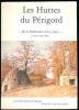 Les Huttes du Périgord - De la Préhistoire à nos Jours - par René Dechère.. DECHERE (René).