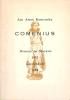 Jan Amos Komensky Comenius. Nivnice en Moravie 1592 Amsterdam 1670. Guide bibliophilique établi par M. Henri Ehret, inspecteur d'académie.. [COMENIUS ...