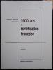 2000 ans de fortification française. 2 volumes.. ROCOLLE (Colonel).