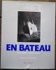 En Bateau. Préface d'Henri Queffélec.. [Photographie] - BORHAN (Pierre) & FRESCO (Monica).