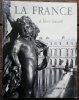 La France à livre ouvert.. [Photographie] - Collectif.