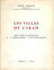 Les villes de l'Iran, des cités d'autrefois à l'urbanisme Contemporain.. BEMONT (Fredy).