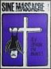 Siné Massacre N°7 - 31 janvier 1963 - Le Pape est Mort.. SINE (Maurice Sinet dit Siné).