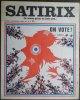 Satirix, La revue qu'on ne jette pas - Mensuel humoristique N°18 - Mars 1973 - On Vote ! par Dubout.. DUBOUT (Albert).