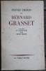 Textes choisis de Bernard Grasset classés et commentés par Henri Massis.. GRASSET (Bernard) - MASSIS (Henri).