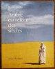 Arabie, carrefour des siècles.. [PHOTOGRAPHIE] - BENOIST-MECHIN.