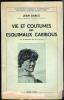 Vie et coutumes des esquimaux Caribous.. GABUS (Jean).