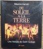 Du Soleil à la Terre. Une histoire de Saint-Gobain.. [Historique d'Entreprise} - HAMON (Maurice).