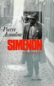 Simenon - Biographie.. [SIMENON (Georges)] - ASSOULINE (Pierre).