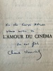 L'Amour du cinéma.. MAURIAC (Claude).