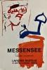 Messensee, 12 novembre - 31 décembre 1987. Lavignes Bastille, 27 rue de Charonne, Paris XI.. MESSENSEE (Jürgen).