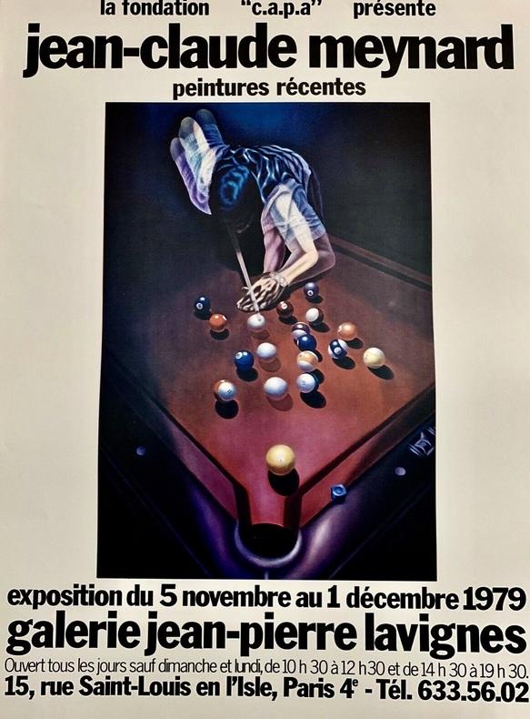 La fondation ''c.a.p.a.'' présente Jean-Claude Meynard, Peintues récentes. Exposition du 5 novembre au 1 décembre 1979, galerie Jean-Pierre Lavignes, ...