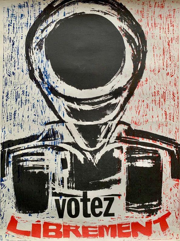 Votez librement.. (ATELIER POPULAIRE).