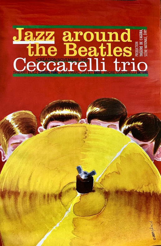 Jazz Around The Beatles, Ceccarelli Trio.. PLACID (Jean-François DUVAL, dit).