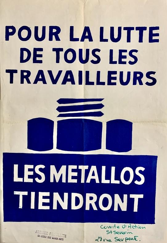 Pour la lutte de tous les travailleurs, les métallos tiendront..