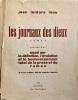 Les Journaux des dieux, roman, précédé d'un essai sur la définition, l'évolution, et le bouleversement total de la prose et du roman, et d'une ...