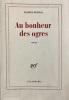 Au bonheur des ogres.. PENNAC (Daniel).