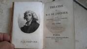 Poésies - Oeuvres - Théâtre - Théâtre posthume - Tableau historique de l'état et des progrès de la littérature française . André Chénier ...