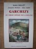 GARCHIZY, une commune nivernaise sous la Révolution.. MALLET André, Jacqueline BAYNAC, Gilles CAMIN