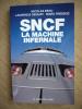 SNCF, la machine infernale.. BEAU Nicolas, Laurence DEQUAY, Marc FRESSOZ.