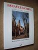 PARAY-LE-MONIAL. Les 900 ans d'une basilique.. OURSEL Raymond et Jean-Noël BARNOUD