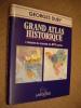 Grand Atlas historique. L'histoire du monde en 473 cartes.. DUBY Georges