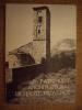 Patrimoine architectural de Haute-Provence. Dix années de sauvegarde des monuments dans les Alpes-de-Haute-Provence (1970-1980).  collectif.