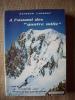 """A l'assaut des """"quatre mille"""", dix récits de haute montagne, suivi de """"Altitude 8600"""" ou l'homme le plus haut du monde (recueillis par Claude ..."""