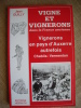 Vigne et Vignerons dans la France Ancienne. Vignerons en pays d'Auxerre autrefois. Chablis - Vermenton.. GUILLY Jean