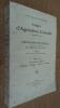 Congrès d'Agriculture Coloniale (21-25 mai 1918).  Compte rendu des travaux publiés sous la direction de M. J. Chailley et par D. Zolla, Tome IV : ...