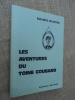 Les Aventures du Toine Goubard.. MAZOYER Maurice